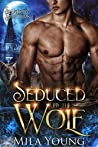 Seduced By The Wolf (Shadow Shifters #5)