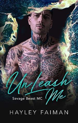 UnLeash Me (Savage Beast MC, #4)