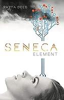 Seneca Element (The Seneca Society, #2)