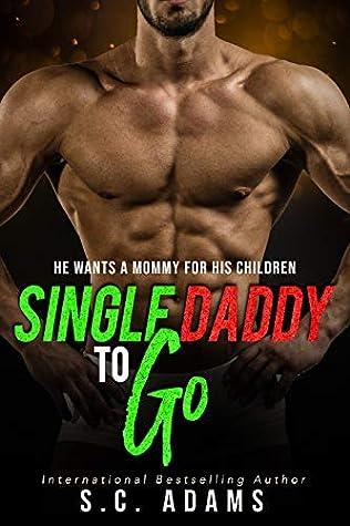 Single Daddy To Go