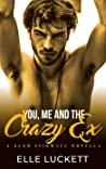 You, Me, and the Crazy Ex (Club Stigmata #2)