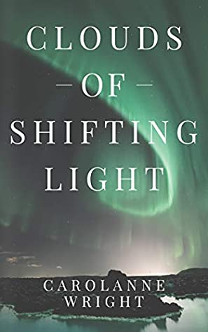 Clouds of Shifting Light