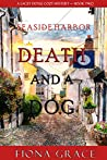 Death and a Dog (A Lacey Doyle Cozy Mystery #2)