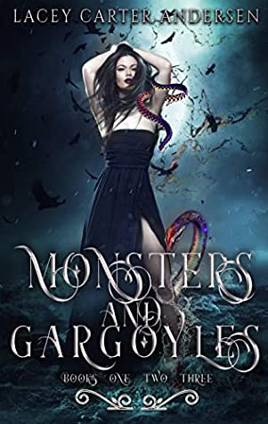 Monsters and Gargoyles: (Books 1-3): A Paranormal Reverse Harem Box Set