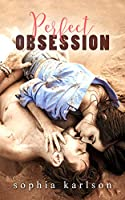 Perfect Obsession (Perfect Series Book 2)