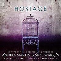 Hostage (Criminals & Captives, #2)