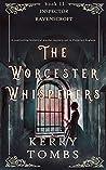 THE WORCESTER WHISPERERS (Inspector Ravenscroft, #2))