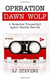 Operation Dawn Wolf (Agent Carrie Harris, #1)