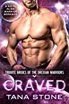 Craved (Tribute Brides of the Drexian Warriors #7)