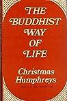 The Buddhist Way Of Life