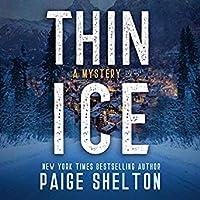Thin Ice (Alaska Wild Mysteries, #1)