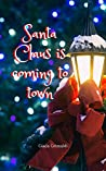 Santa Claus is coming to town by Giada Grimaldi