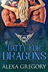 Batty for Dragons (The Lazar Sisters, #2)