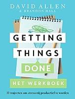 Getting Things Done - Het werkboek