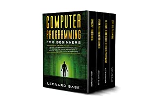 Computer Programming for Beginners: This book include: Javascript for Beginners, Python Programming for Beginners, The Ultimate Beginners Guide to Learn SQL Programming, Learn Java Programming.