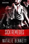 Book cover for Sick Remedies (Pretty Lies, Ugly Truths Book 2)