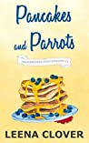 Pancakes and Parrots (Pelican Cove, #11)