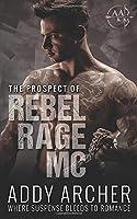 The Prospect (Of Rebel Rage MC #3)