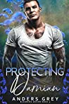 Protecting Damian (Blooming Desire, #3)