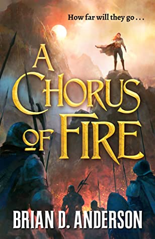 A Chorus of Fire (The Sorcerer's Song, #2)