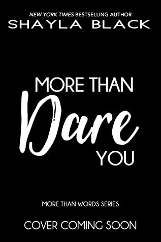 More Than Dare You (More Than Words, #6)
