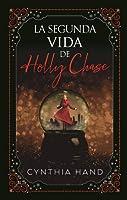 La Segunda Vida De Holly Chase