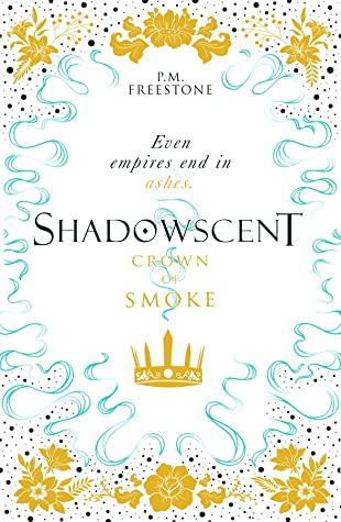 Crown of Smoke (Shadowscent, #2)