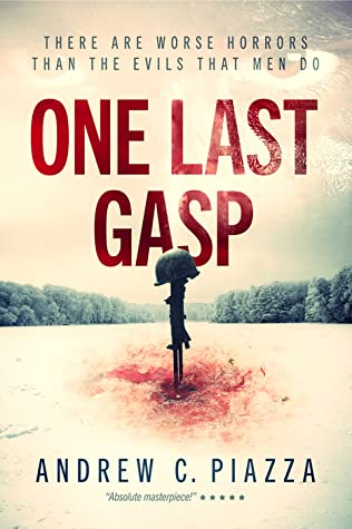 One Last Gasp by Andrew C. Piazza