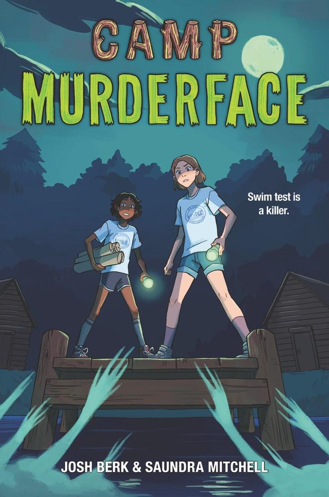 Camp Murderface - Josh Berk, Saundra Mitchell