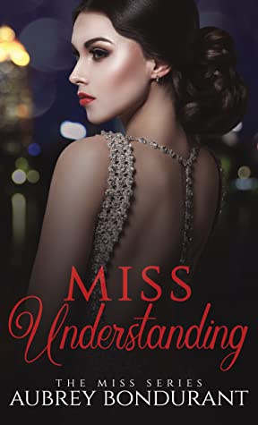 Miss Understanding (Miss Series, #1)
