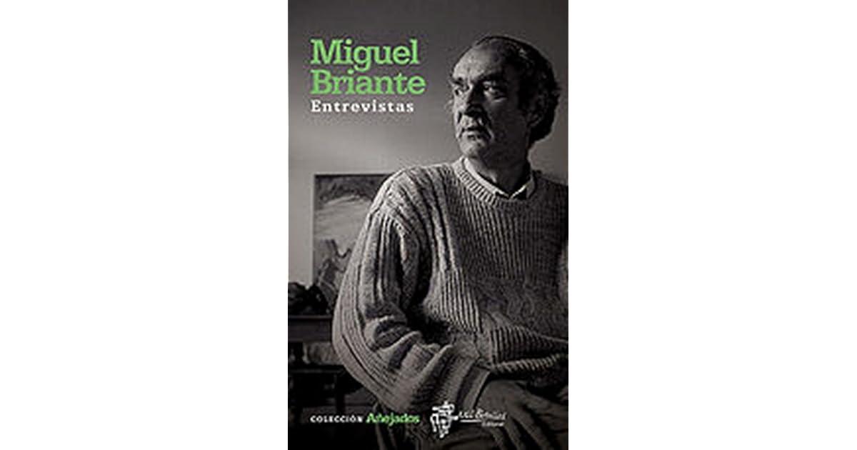 """Resultado de imagen de BRIANTE, Miguel. Entrevistas,"""""""