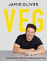Veg: De délicieuses recettes de légumes pour tous (CUISINE)