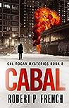 Cabal (Cal Rogan Mysteries #5)