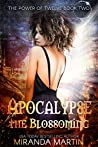 Apocalypse the Blossoming (The Power of Twelve, #2)