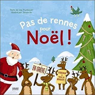 Pas de rennes pour Noël!