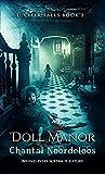 Doll Manor (Lucifer Falls, #2)
