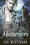 Moonrisers: A Moonriser Werewolf Mystery