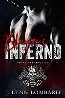 Blayze's Inferno: Royal Bastards MC Los Angeles Chapter