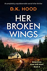 Her Broken Wings (Detectives Kane and Alton, #8)