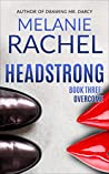 Headstrong: Book Three: Overcome