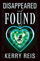 Disappeared and Found