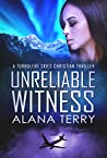 Unreliable Witness (Turbulent Skies #3)