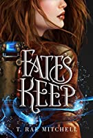 Fate's Keep (Her Dark Destiny #2)