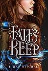 Fate's Keep (Her Dark Destiny #2)