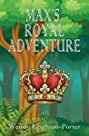 Max's Royal Adventure (Shadows from the Past, #16)