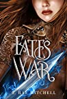Fate's War (Her Dark Destiny #3)