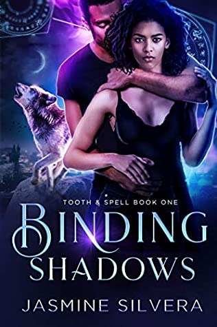 Binding Shadows (Tooth & Spell #1)
