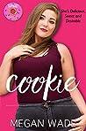Cookie by Megan Wade