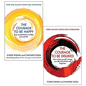 The Courage to be Happy [Hardcover], The Courage To Be Disliked 2 Books Collection Set