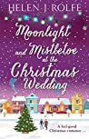 Moonlight and Mistletoe at the Christmas Wedding (New York Ever After #6)